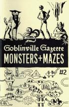 Goblinville - Monsters + Mazes