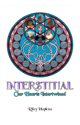 Interstitial: Our Hearts Intertwined