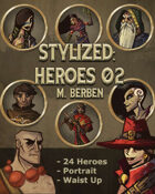 Stylized: Heroes 02