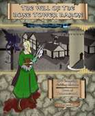 Campaign Setting: The Will of the Bone Tower Baron