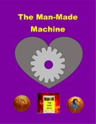 The Man-Made Machine