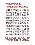 "Trumpworld - ""The Best People"""