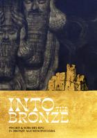 Into the Bronze