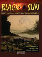 Black Sun - 28mm Weird Nam Skirmish Rules