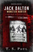 Jack Dalton, Monster Hunter #8