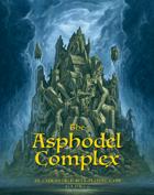 The Asphodel Complex