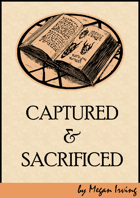 Captured And Sacrificed