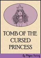 Tomb of the Cursed Princess