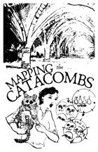 MAPPING the CATACOMBS
