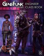 GeneFunk 2090 Class Book - Engineer