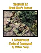 Shootout at Dead Man's Corner - Scenario for Chain of Command