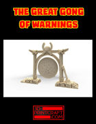 The Great Gong of Warnings