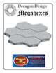 Megahexes