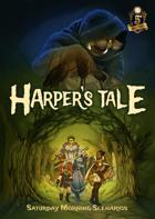 Harper's Tale: A Forest Adventure Path for 5e