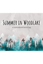 Summer in Woodlake