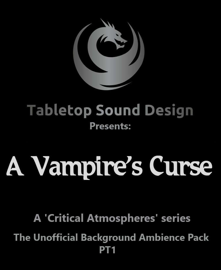 Critical Atmospheres: A Vampire's Curse PT1 - Russ Johnson    DriveThruRPG com