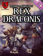 Rex Draconis RPG: NPCs, Monsters, and Magic Items of Rex Draconis