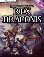 Rex Draconis RPG: NPCs, Monsters, and Magic Items of Rex Draconis (Pathfinder)