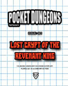 Pocket Dungeons 001: Lost Crypt of the Revenant King