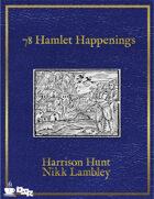 78 Hamlet Happenings