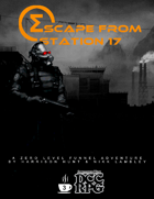 Escape From Station 17 (DCC RPG)