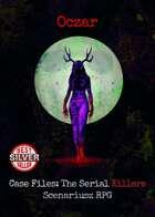 Case Files: The Serial Killers Vol.5 Oczar