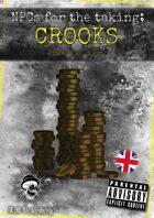 NPCs for the taking: Crooks