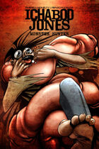 Ichabod Jones: Monster Hunter #2