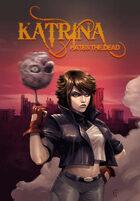 Katrina Hates the Dead Trade