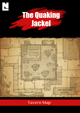 The Quaking Jackel (Tavern Map)