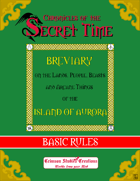 Chronicles of the Secret Time - Basic Rules