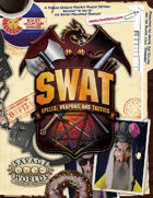 SWAT: Spells, Weapons and Tactics JumpStart