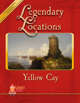 Legendary Locations - Yellow Cay