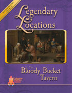 Legendary Locations - The Bloody Bucket Tavern