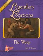 Legendary Locations - The Weep