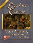 Legendary Locations - Avara's Astounding Apothecary