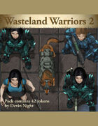 Devin Token Pack 123 - Warriors of the Wasteland 2