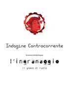 L'Ingranaggio - Avventura:Indagine controcorrente - (edizione italiana)
