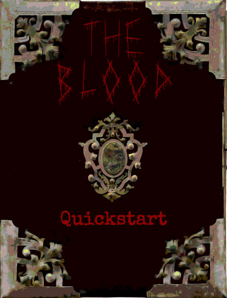 The Blood - Quickstart