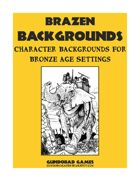 Brazen Backgrounds: Character Backgrounds for Bronze Age Settings