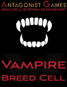 Gen-Cell System (™) Quickstart Vampire Cell