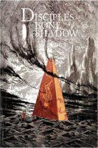 Disciples of Bone & Shadow