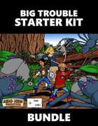 Big Trouble Starter Kit [BUNDLE]