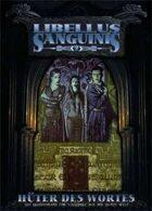 Libellus Sanguinis 2: Hüter des Wortes