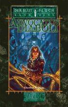 Advocatus Diaboli – Der Blutfluch, Band 1