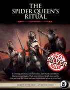 The Spider Queen's Ritual - Level 6 Adventure