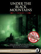 Under the Black Mountains  - Level 3 Adventure