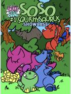 Soso Squishysaurus Showcase #1