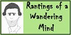 Rantings of a Wandering Mind