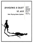 Shadows & Dust v1.618 Role Playing Game System